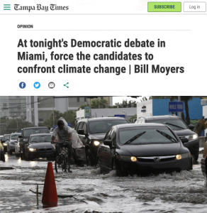 """Tampa Bay Times: """"At tonight's Democratic debate in Miami, force the candidates to confront climate change"""" by Bill Moyers"""